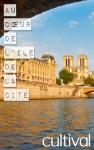 Stroll in the heart of the Ile de la Cite: Tours of Parisian istricts