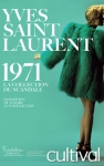 Yves Saint Laurent: between couture and culture