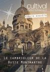 Visite enquête : le cambrioleur de la butte Montmartre