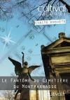 Visite enquête : le fantôme du cimetière du Montparnasse