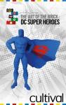 La Super visite guidée de l'exposition LEGO® des super heros DC©