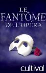 Les Coulisses du Fantôme de l'Opéra - Visites suspendues